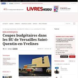 Coupes budgétaires dans les BU de Versailles Saint-Quentin-en-Yvelines