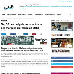 Top 50 des budgets communication des marques en France en 2013