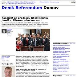 Kandidát na předsedu KSČM Martin Juroška: Mluvme o budoucnosti