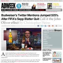 Budweiser's Twitter Mentions Jumped 525% After FIFA's Sepp Blatter Quit
