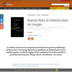 Buenos Aires, la violence dans les marges