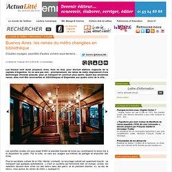 Buenos Aires: les rames du métro changées en bibliothèque