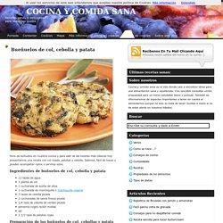 Bueñuelos de col, cebolla y patata - comida sana