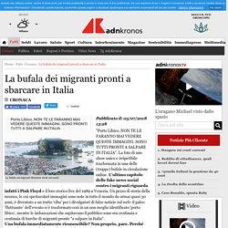 La bufala dei migranti pronti a sbarcare in Italia