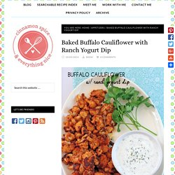 Baked Buffalo Cauliflower with Ranch Yogurt Dip