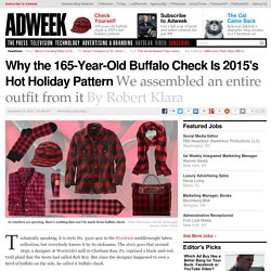 Why the 165-Year-Old Buffalo Check Is 2015's Hot Holiday Pattern