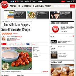 Leboo's Buffalo Poppers - Semi-Homemaker Recipe : Sandra Lee