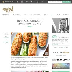 Buffalo Chicken Zucchini Boats - Inspired by Charm
