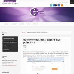 Buffer for business, encore plus puissant !