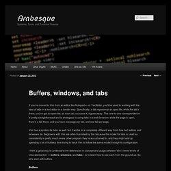 Buffers, windows, and tabs