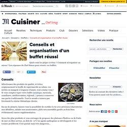 Les buffets - Conseils et organisation d'un buffet réussi