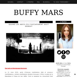 Buffy Mars: Quand les mecs cis s'accaparent Nuit Debout