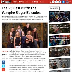 The 25 Best Buffy The Vampire Slayer Episodes