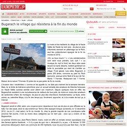 Bugarach le village qui résistera à la fin du monde - Aude - Littoral