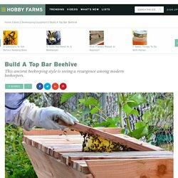 Build A Top Bar Beehive