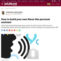 How to build your own Alexa-like personal assistant