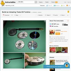 Build an Amazing Tesla CD Turbine