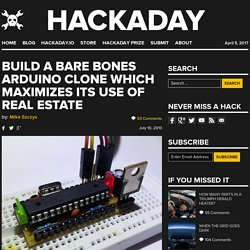 Build a bare bones Arduino clone which maximizes its use of real estate