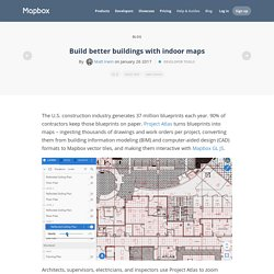 Build better buildings with indoor maps