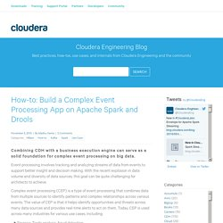 Build a CEP App on Apache Spark and Drools