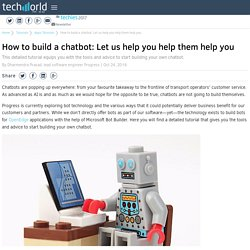 How to build a chatbot: Let us help you help them help you
