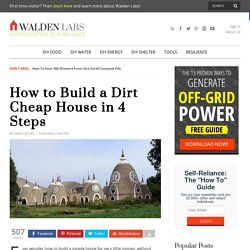 How to Build a Dirt Cheap House in 4 Steps