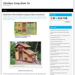 Build Your Own Chicken Coop Just About Anywhere