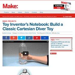 Build a Classic Cartesian Diver Toy — Fun & Games