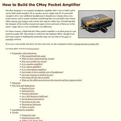 How to Build the CMoy Pocket Amplifier