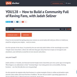How to Build a Community Full of Raving Fans, with Jadah Sellner!