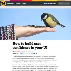 How to build user confidence in your UI