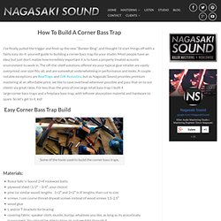 How To Build A Corner Bass Trap // Nagasaki Sound