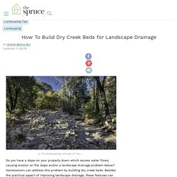 How to Build Dry Creek Beds for Landscape Drainage