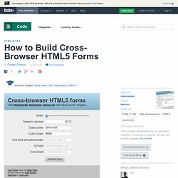 How to Build Cross-Browser HTML5 Forms