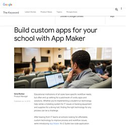 Build custom apps for your school with App Maker