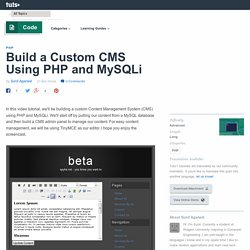 Build a Custom CMS Using PHP and MySQLi: New Premium Tutorial