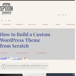 How to Build a Custom Wordpress Theme from Scratch