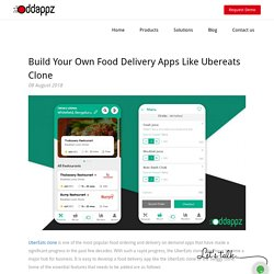Build Your Own Food Delivery Apps Like Ubereats Clone
