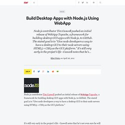 Build Desktop Apps with Node.js Using WebApp