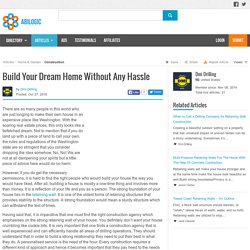 Build Your Dream Home Without Any Hassle