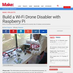 Build a Wi-Fi Drone Disabler with Raspberry Pi