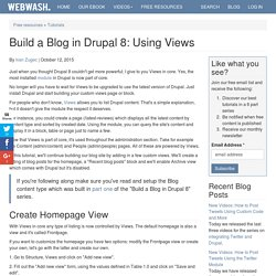 Build a Blog in Drupal 8: Using Views