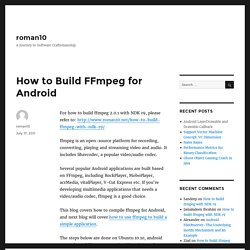 How to Build FFmpeg for Android – roman10