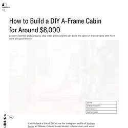 How to Build an DIY A-Frame Cabin for Under $10k