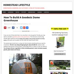 How To Build A Geodesic Dome Greenhouse