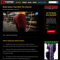 Build Glutes That Melt The Internet