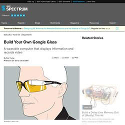 Build Your Own Google Glass
