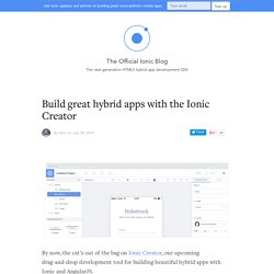Build great hybrid apps with the Ionic Creator