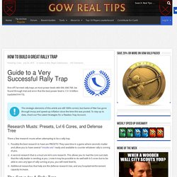 How To Build a Great Rally Trap - Game Of War Real Tips