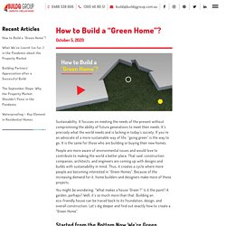 """How to Build a """"Green Home""""? - BuildQ Group"""